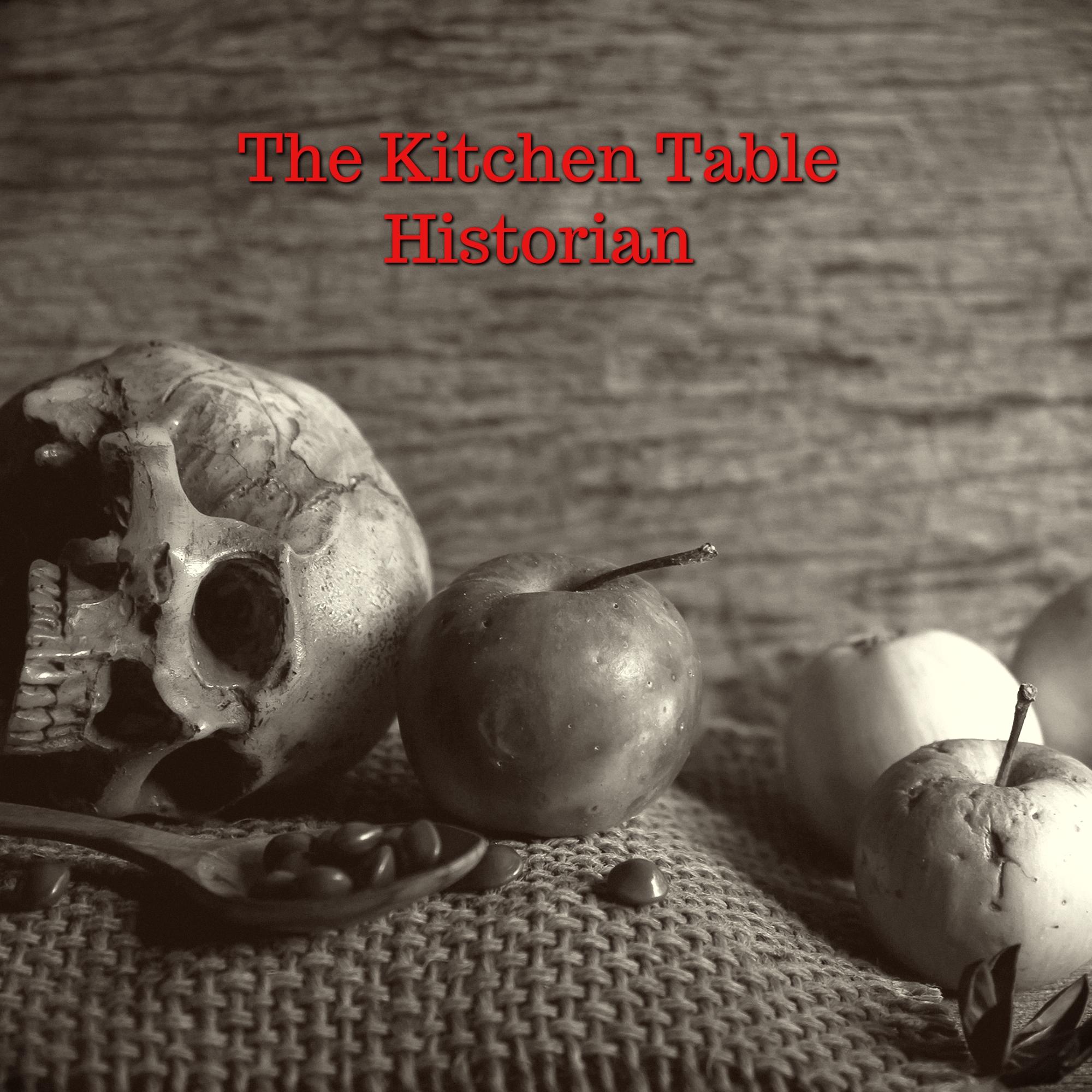 The Kitchen Table Historian